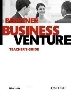 Business Venture Third Edition Beginner Teacher´s Guide