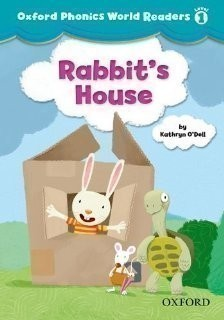 Oxford Phonics World 1 Reader: Rabit´s House