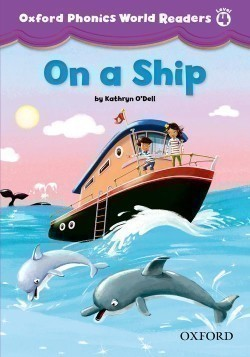 Oxford Phonics World 4 Reader: on a Ship