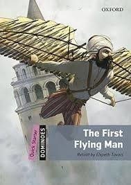 Dominoes Second Edition Level Quick Starter - the First Flying Man with Audio Mp3 Pack