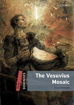 Dominoes Second Edition Level 3 - the Vesuvius Mosaic with Audio Mp3 Pack