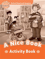 Oxford Read and Imagine Level Beginner: A Nice Book Activity Book