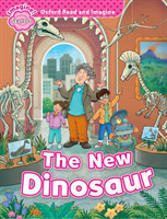 Oxford Read and Imagine Level Starter: The New Dinosaur