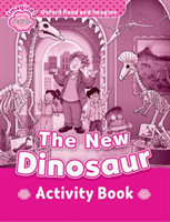 Oxford Read and Imagine Level Starter: The New Dinosaur Activity Book