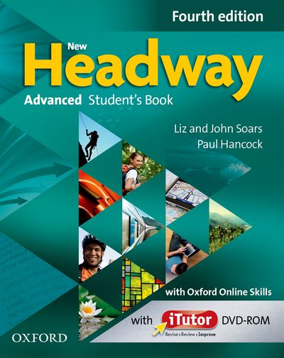 New Headway Fourth Edition Advanced Student´s Book with iTutor DVD-ROM and Oxford Online Skills