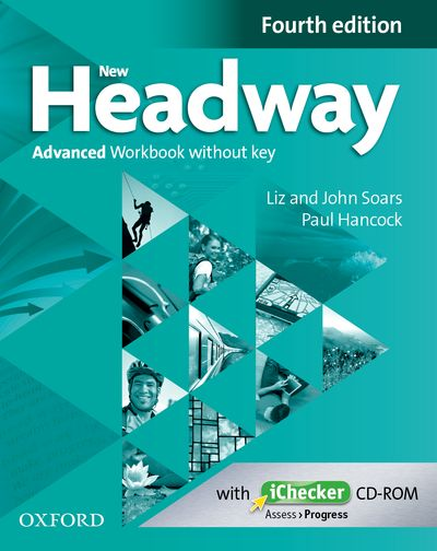 New Headway Fourth Edition Advanced Workbook without Key and iChecker CD-ROM