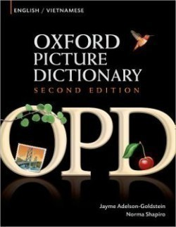 Oxford Picture Dictionary Second Ed. English / Vietnamese