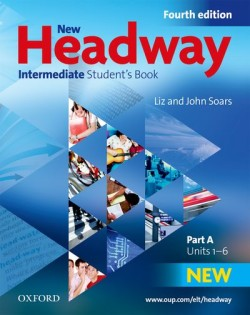 New Headway Fourth Edition Intermediate Student´s Book Part A