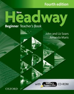 New Headway Fourth Edition Beginner Teacher´s Book with Teacher´s Resource Disc