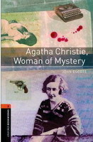 Oxford Bookworms Library New Edition 2 Agata Christie, Woman of Mystery