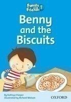 Family and Friends Reader 1d Benny and the Biscuits