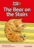 Family and Friends Reader 2d the Bear on the Stairs
