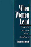 When Women Lead Integrative Leadership in State Legislatures