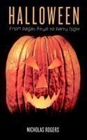 Halloween From Pagan Ritual to Party Night