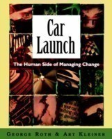 Car Launch The HUman Side of Managing Change