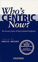 Who's Centric Now?