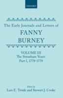Early Journals and Letters of Fanny Burney: Volume III: The Streatham Years, Part I, 1778-1779