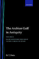 Arabian Gulf in Antiquity: Volume II: From Alexander the Great to the Coming of Islam