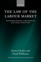 The Law of the Labour Market Industrialization, Employment, and Legal Evolution
