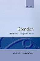 Grendon: A Study of a Therapeutic Prison