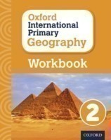 Oxford International Primary Geography 2: Workbook