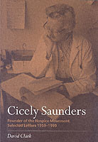 Cicely Saunders - Founder of the Hospice Movement