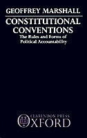 Constitutional Conventions The Rules and Forms of Political Accountability