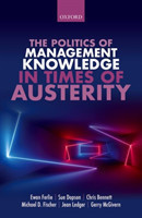 The The Politics of Management Knowledge in Times of Austerity