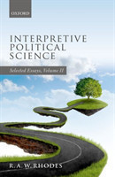 Interpretive Political Science Selected Essays, Volume II