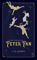 J. M. Barrie - The Collected Peter Pan