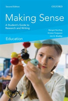 Making Sense in Education A Student's Guide to Research and Writing A Student's Guide to Research and Writing