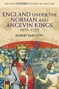 England under the Norman and Angevin Kings 1075-1225