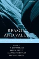 Reason and Value Themes from the Moral Philosophy of Joseph Raz