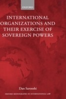 International Organizations and their Exercise of Sovereign Powers