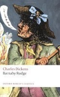 Barnaby Rudge (Oxford World´s Classics New Edition)