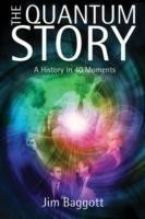 The Quantum Story A history in 40 moments