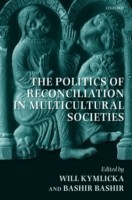 Politics of Reconciliation in Multicultural Societies