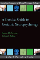 Practical Guide to Geriatric Neuropsychology