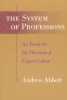 System of Professions Essay on the Division of Expert Labour