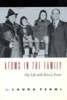 Atoms in the Family - My Life with Enrico Fermi