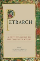 Petrarch A Critical Guide to the Complete Works