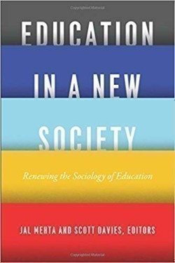 Education in a New Society Renewing the Sociology of Education Renewing the Sociology of Education