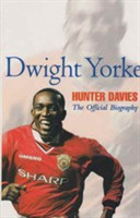 Dwight Yorke The Offficial Biography