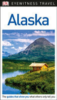 DK Eyewitness Travel Guide Alaska