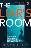 The Liar's Room The addictive new psychological thriller from the bestselling author of THE HOUSE