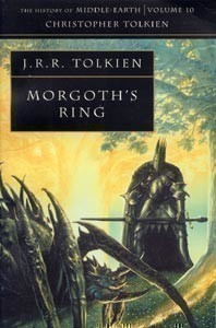 History of Middle-earth, V. 10: Morgoth´s Ring