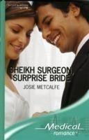 Sheikh Surgeon, Surprise Bride