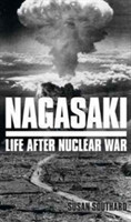 Nagasaki Life After Nuclear War