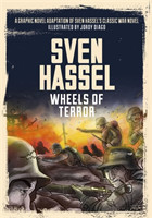 Wheels of Terror The Graphic Novel