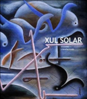 Xul Solar Visions and Revelations